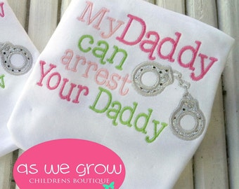 My daddy can arrest your Daddy tee in lime and pink