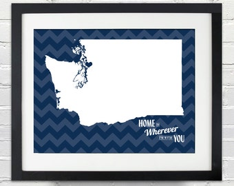 Home Is Wherever I'm With You - State or Country Personalized Wedding or Anniversary Gift, Map Print or Canvas, Bridal Shower Gift Ideas
