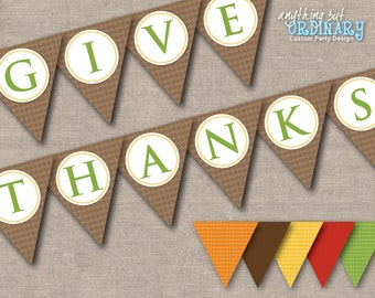 Give Thanks Banner, DIY Thanksgiving Flags, Gather Together Give Thanks Eat Pie, INSTANT DOWNLOAD, printable digital file