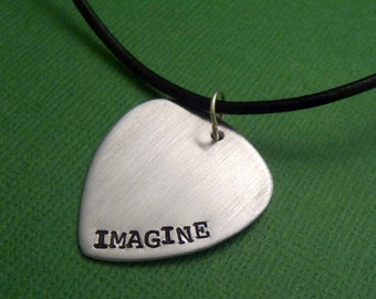 John Lennon Inspired - IMAGINE -  A Hand Stamped Aluminum Guitar Pick Necklace
