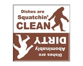 "Clean Dirty Dishwasher Magnet Sasquatch 2.5"" x 2.5"" inches"