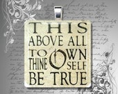 glass tile necklace pendant To Thine Own Self Be True shakespeare quote 25mm women librarian gifts