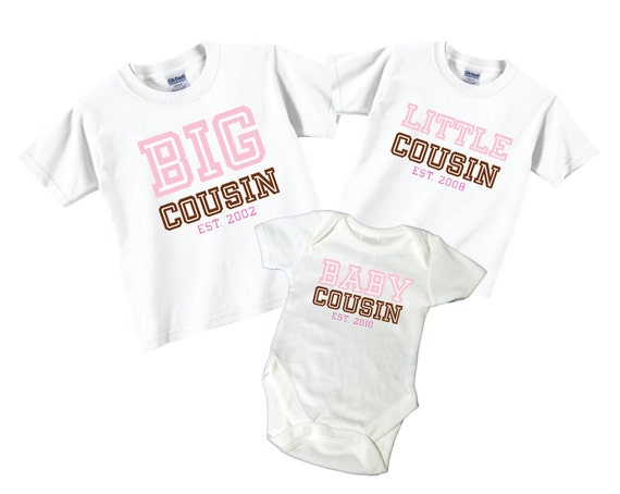 Big Cousin, Little Cousin, Baby Cousin Shirts and Tshirts