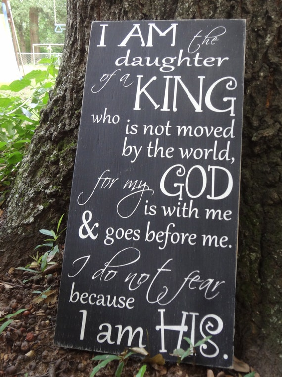 I Am The Daughter Of A King Hand Painted Sign