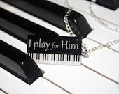 I Play for Him - Handmade Resin Pendant, Rectangle