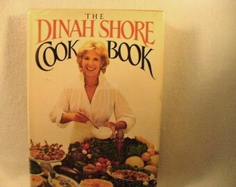 1983 First Edition First Printing Dinah Shore Cookbook with Dust Cover