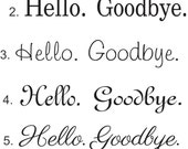 Set of Hello Goodbye Decals - front door decal - hello decal - door stickers - welcome door decal