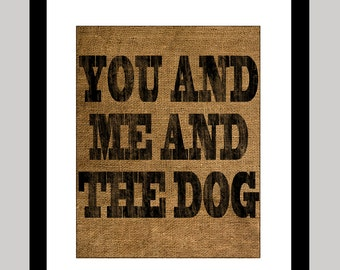 You and Me and the Dog Print