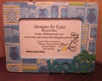 Handmade Turtle/Vacation Picture Frame