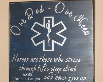 EMS Sign, Paramedic Sign, EMS Decor, Distressed Wood Sign, EMT/Paramedic Kids, Paramedic Dad, First Responder Kids - Our Dad, Our Hero