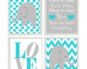 Elephant Nursery Art  - Chevron Polka Dot Prints - Turquoise White Gray Wall Art  Love Baby Boy Decor First We Had Each Other Quote