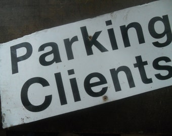 Vintage metal sign Industrial wall sign Black and white Wall hanging Parking clients sign