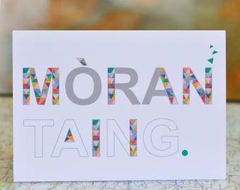 "Cairt Ghàidhlig // Scottish Gaelic thank you card. ""Mòran taing"" means ""many thanks"""