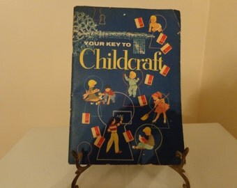 """Vintage """"Your Key To Childcraft"""" Book  Copyright 1955, Field Enterprises, Inc. - Childcraft Books - Vintage Books"""