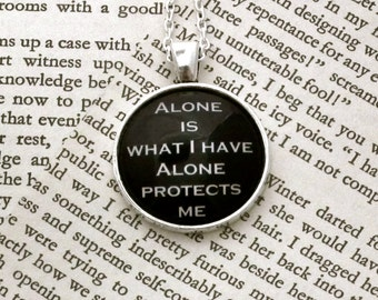 Sherlock Necklace, Alone Is What I Have Alone Protects Me - Sherlock Quote Necklace - Pendant Necklace, Sherlock Jewellery, Sherlock Fandom