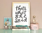 Typographic Print - Hand Lettering - That's What She Said - The Office Quote - Black and White - Funny Quote - TV - Rachillustrates