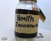 Health Insurance Fund Recycled Money Jar Upcycled Money Jar Change Jar - FeathandKee