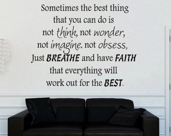 Sometimes the best thing ...Inspirational Motivational Vinyl Wall Decal Quotes -  Inspirational Wall Decal - Vinyl Wall Decal
