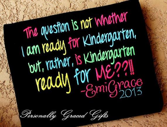 Kindergarten School Saying Quote-Is Kindergarten Ready For Me