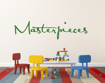 Masterpieces Childrens Wall Decal Vinyl Wall Quote Kids Art Display Quote Vinyl Lettering Playroom Decor