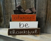 Fall wood blocks-- Always be thankful wood stackers - BuzzingBeesCrafts