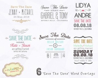 Instant Download - Save The Date Word Overlays - Set of 6 overlays CPZ014