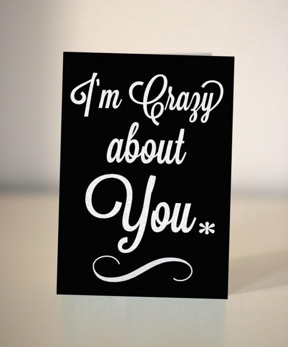 Crazy About You : i 39 m crazy about you valentine anniversary card by dickensink ~ Vivirlamusica.com Haus und Dekorationen