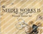"""Premade Etsy Shop Banner Set - Avatar - Facebook - """"Needle Works 15"""" Banner Set"""
