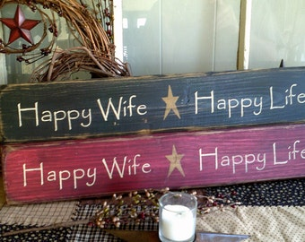 Happy Wife Happy Life primitive country wooden sign