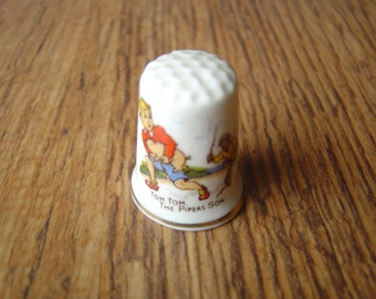 Nursery Rhyme Thimbles, very Collectable,Tom Tom the Pipers Son.