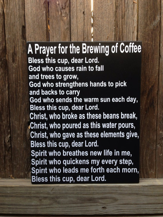 A Prayer For The Brewing Of Coffee Wood Sign Kitchen Wall