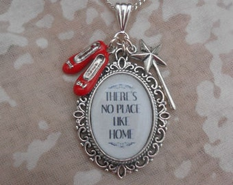 "Wizard of Oz ""There's No Place  Like Home"" Quote Charms Necklace"