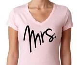 MRS. Shirt / Mrs. T-Shirt / Mrs tee / Mrs t shirt / Bride to be / Bride shirt / Bride Tshirt / Wife shirt / Mrs V Neck/ Bridal Tshirt