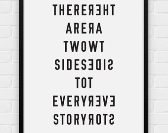 There Are Two Sides To Every Story - Printable Poster - Digital Art, Download and Print JPG