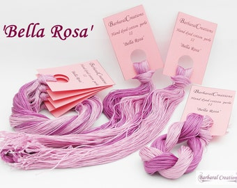 Hand dyed cotton perlé 12 - 'Bella Rosa'
