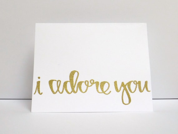 I adore you modern calligraphy heat embossed by modernmemo