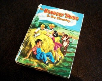 The Bobbsey Twins In The Country by Laura Lee Hope - Vintage Book