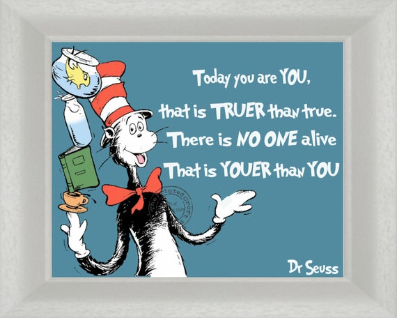 Dr Seuss Today You Are You Digital Download Quote Childrens  8 x 10