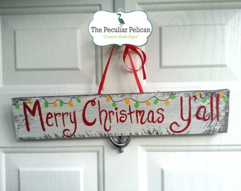 Merry Christmas Y'all - CUSTOM, SOUTHERN, Christmas, holiday, southern sign, southern saying, rustic sign