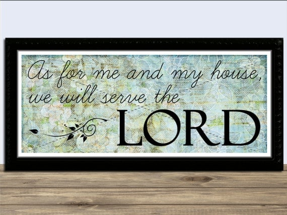 As For Me and My House Wall Art - INSTANT DOWNLOAD - Digital Print - 8x20