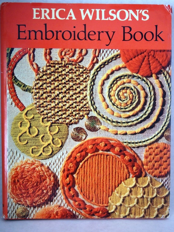 Erica Wilson S Embroidery Book Vintage Embroidery Book