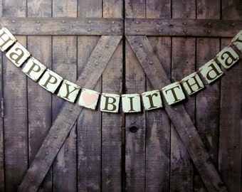 HAPPY BIRTHDAY Banner - Birthday Party sIGNS - Rustic Birthday Banners