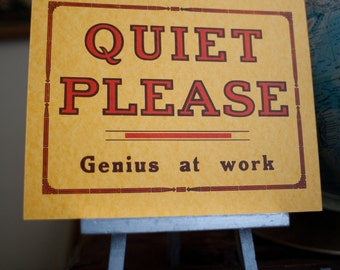 """Vintage Handmade Letterpress """"Quiet Please Genius at Work"""" print Hand-Pulled (Free shipping US)"""