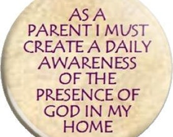 God's Presence. Item  FD24-39 Witnessing Tool - 1.25 inch Metal Pin back Button or Magnet