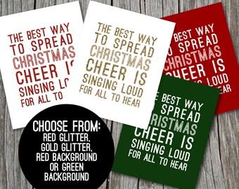 The best way to spread Christmas cheer Printable / 4 Color Options / Christmas Quote Printable / Holiday Art Printable