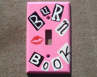 Mean Girls Burn Book Light Switch Cover