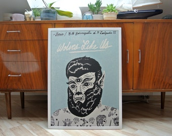 Wolves Like Us | A2 screen print poster | limited edition of 30