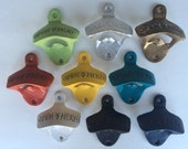 Bottle Openers - Wholesale Order - Pick Any 12 Colors - Wall Mounted Rustic Distressed Open Here Bottle Opener Gift for Guys Mancave
