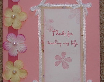 Thanks for Touching My Life Greeting Card
