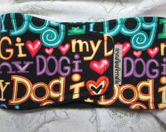 Male Dog Belly Band - I Love My Dog (#83)